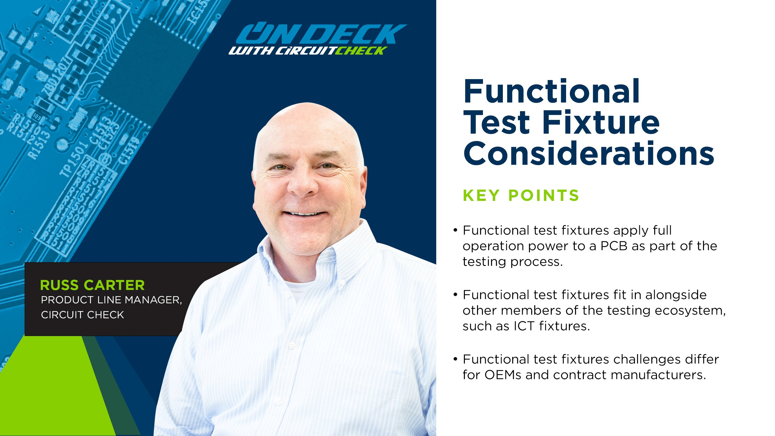 On Deck with Circuit Check - Functional Test Fixture Considerations